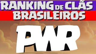 getlinkyoutube.com-O RANKING DE CLÃS DE GUERRA BRASILEIROS - PWR CLASH OF CLANS