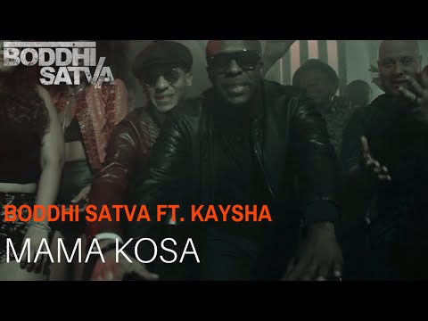 Boddhi Satva ft Kaysha | Mama Kosa (Official Video)