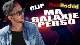 Jhon Rachid - Ma Galaxie Perso