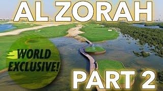 Al Zorah Golf Course Vlog   Part 2   WORLD EXCLUSIVE!