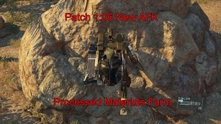 MGSV- Patch 1.06 New Afk Materials Processing Method