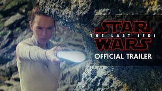 Star Wars: The Last Jedi - Official New Trailer | UK