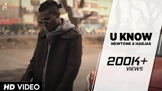 U KNOW | NEWTONE & HARJAS | OFFICIAL MUSIC VIDEO | 2017