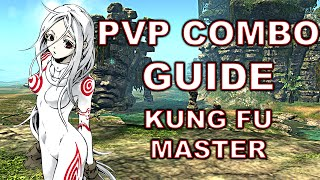 getlinkyoutube.com-Blade and Soul Guide - Kung Fu Master PvP Combos