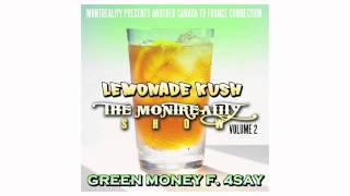 Green money (ft. 4say) - Lemonade kush