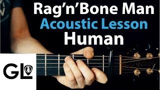 Human: Rag'n'Bone Man Acoustic Guitar Lesson EASY 🎸