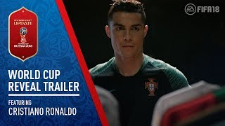 FIFA 18 - 2018 FIFA World Cup Russia Reveal Trailer