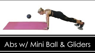 ABS with Gliders & Mini Ball Workout (FULL BODY & AB WORKOUT in one!)