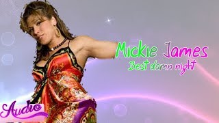 Mickie James   Best Damn Night (2013) (Official Audio)