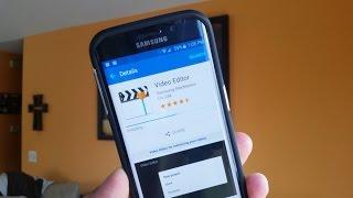 getlinkyoutube.com-Samsung Galaxy S6 Edge & S6 - How to get VIDEO EDITOR