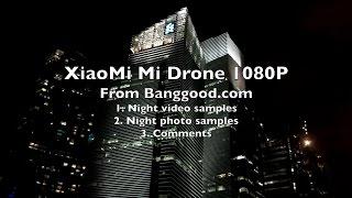 getlinkyoutube.com-👍🏼The NEW XiaoMi Mi Drone 1080P - Part 3/3 - Night Flight