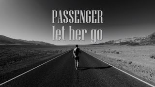 getlinkyoutube.com-Passenger - Let Her Go (Lyrics)