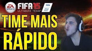 TIME MAIS RÁPIDO DO FIFA 15 Ultimate Team