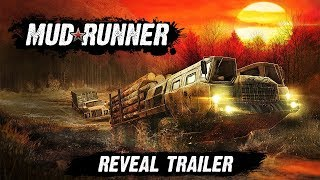 Spintires: MudRunner - Reveal Trailer