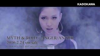 getlinkyoutube.com-【MV】MYTH&ROID「ANGER/ANGER」Music Clip ショートVer.
