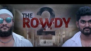 The Rowdy 2