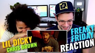 Lil Dicky - Freaky Friday (Feat. Chris Brown) | REACTION