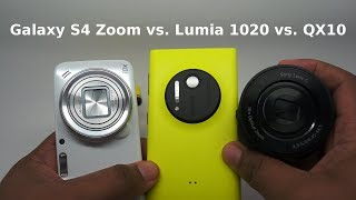 getlinkyoutube.com-Samsung Galaxy S4 Zoom vs Nokia Lumia 1020 vs Sony QX 10