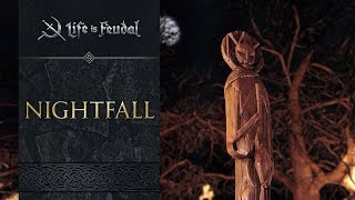 Life is Feudal: MMO - Nightfall Trailer