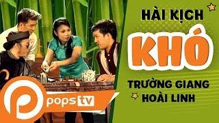 getlinkyoutube.com-Hài Kịch Khó - Đàm Vĩnh Hưng ft Cẩm Ly ft Trường Giang ft Hoài Linh [Official]