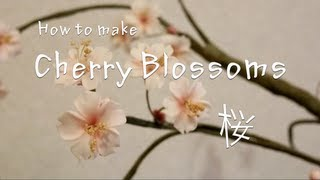 桜の作り方 - How to make cherry blossoms