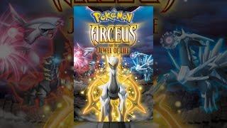 getlinkyoutube.com-Pokémon: Arceus and the Jewel of Life
