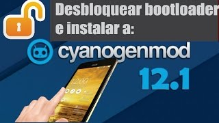 getlinkyoutube.com-Zenfone 5 - Desbloquear Bootloader e instalar cyanogenmod 12.1