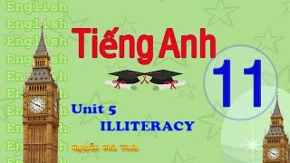 getlinkyoutube.com-TIẾNG ANH LỚP 11 - UNIT 5 : ILLITERACY | ENGLISH 11