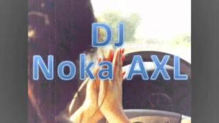 getlinkyoutube.com-DJ Noka AXL - Ye Ye Ye