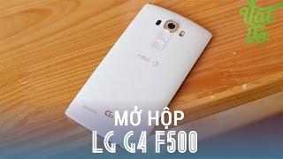 getlinkyoutube.com-Vật Vờ - Mở hộp đánh giá LG G4 F500 xách tay hàn quốc - màn hình xuất sắc, camera chuyên nghiệp