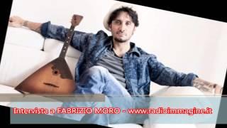 Intervista a Fabrizio Moro