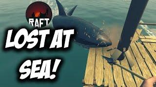 RAFT   LOST AT SEA! Raft - Ep1