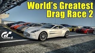 GT6丨World's Greatest Drag Race 2丨5KM丨SSRX