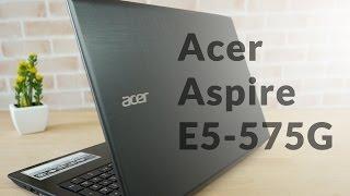 getlinkyoutube.com-Review Acer Aspire E5 575G โน๊ตบุ๊คตัวคุ้มค่า ราคาเบาๆ เล่นเกมลื่นๆ อัพเกรดได้อีก!!!
