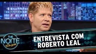 getlinkyoutube.com-The Noite (24/11/14) - Entrevista com Roberto Leal
