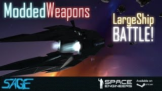getlinkyoutube.com-Space Engineers, Large Ship Battle, with Modded Weapons!
