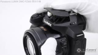getlinkyoutube.com-Panasonic LUMIX DMC-FZ300 開封の儀