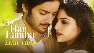 getlinkyoutube.com-Tu Har Lamha - Khamoshiyan | Arijit Singh | New Full Song Lyric Video