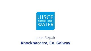Video Thumbnail: #FixingLeaks | Knocknacarra, Co. Galway