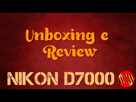 Unboxing e Review - Nikon D7000 (Português)