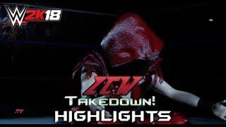 WWE 2K18 HIGHLIGHTS: ZCW Takedown 2018