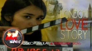 getlinkyoutube.com-Jelang Penayangan Film London Love Story - Hot Shot 03 Januari 2016