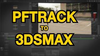 getlinkyoutube.com-PFTrack To 3ds Max Tutorial