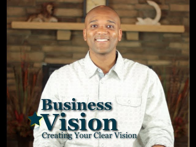 Do You Have a Clear Vision Plan for your Business
