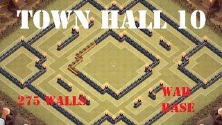 getlinkyoutube.com-CLASH OF CLANS | New Town Hall 10 (TH 10) War Base  - 275 walls