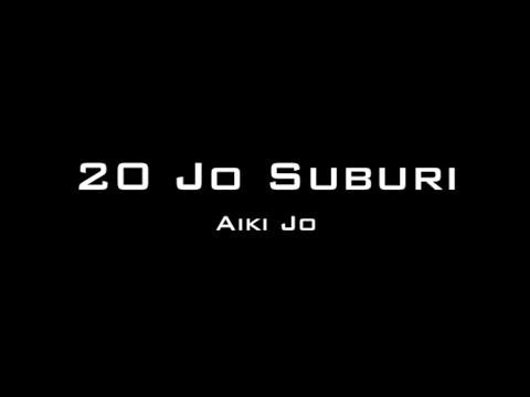 Aikido 20 Jo Suburi - Basic Staff Forms