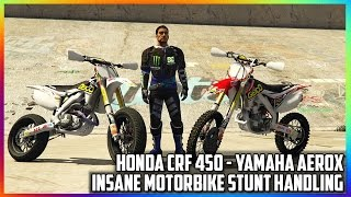 getlinkyoutube.com-GTA 5 MODS - INSANE STUNT HANDLING FOR MOTORBIKES - HONDA CRF450, YAMAHA AEROX (GTA V PC MODS)