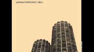 getlinkyoutube.com-Wilco - Yankee Hotel Foxtrot [FULL ALBUM]