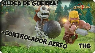 getlinkyoutube.com-Aldea de Guerra | TH6 + controlador aereo