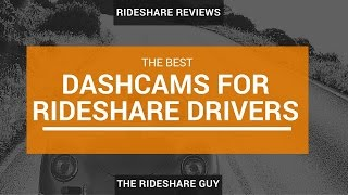 Top 3 Dashcams For Rideshare Drivers